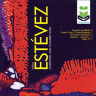 Estévez: Symponic and Chamber Music